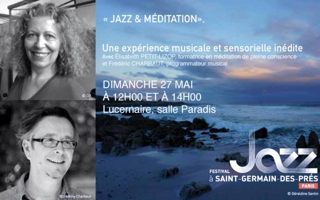 Jazz & Meditation - A musical and sensory journey - Photo : Jérémy Charbaut, Géraldine Santin