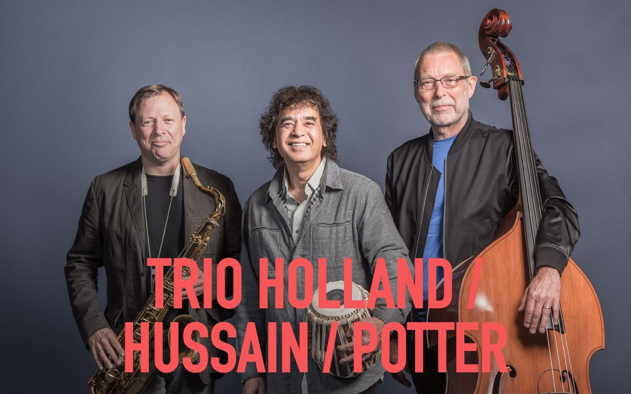 Cross Currents Trio : Holland / Hussain / Potter