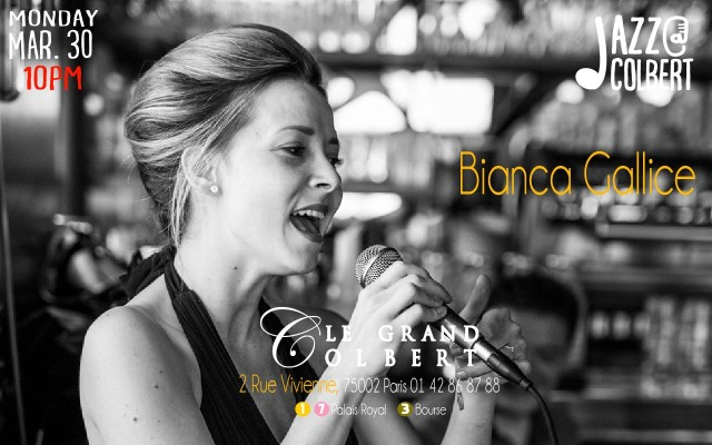 Monday March, 30 Jazz@Colbert at 10 pm - Bianca Gallice
