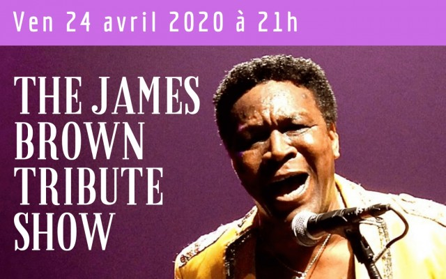 Reporté | The James Brown Tribute Show