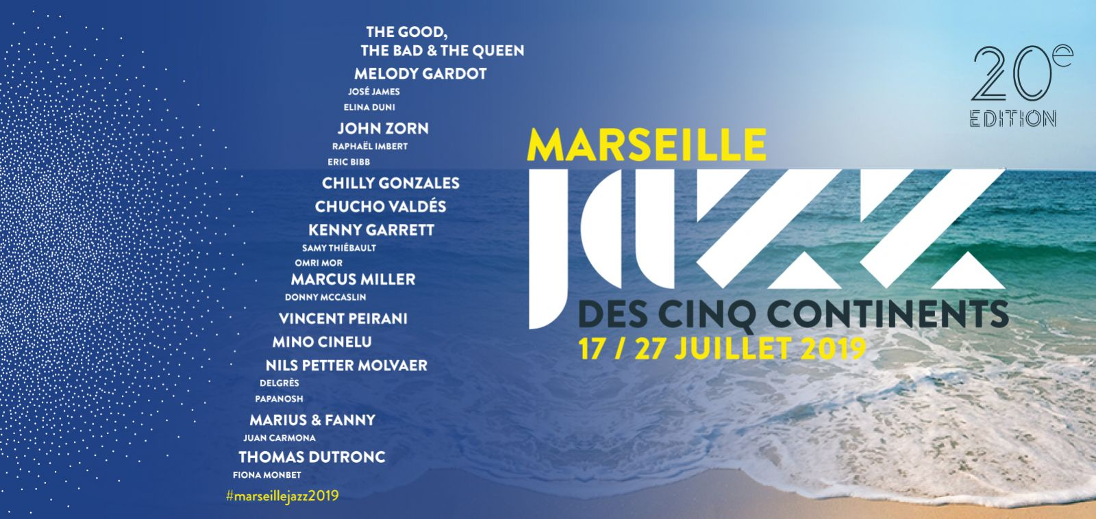 Marseille Jazz of the Five Continents 2019 - An impressive program for the 20th anniversary of the Festival