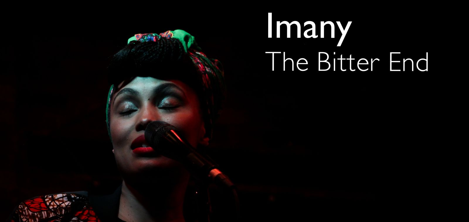 Imany at Bitter End  - Edition 2017 #FrenchQuarter